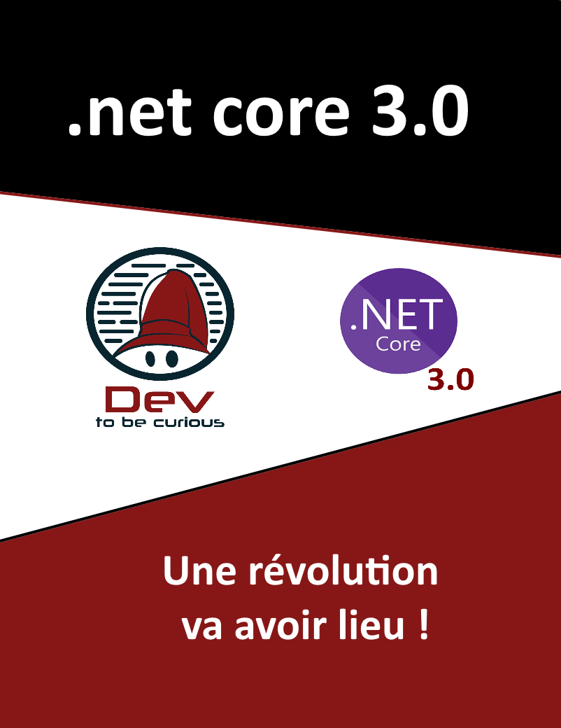.net core 3.0 une revolution