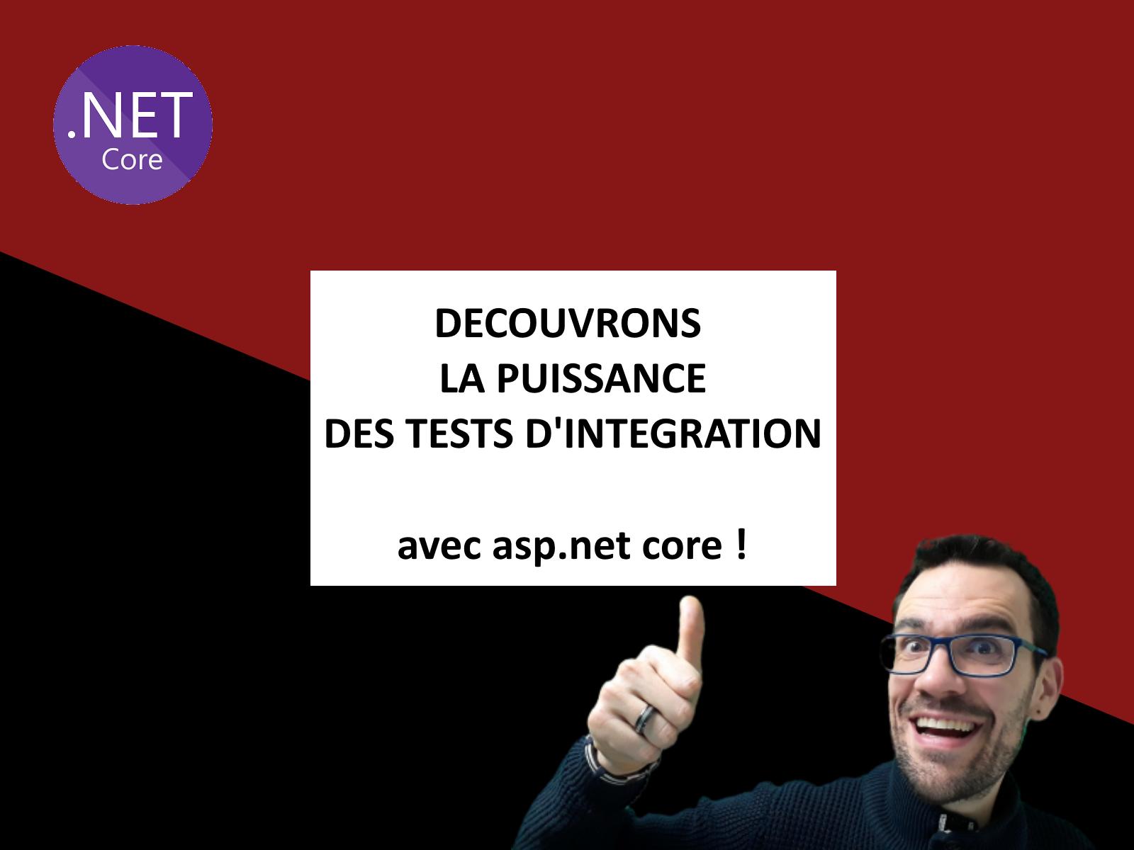 les tests integration asp net core csharp