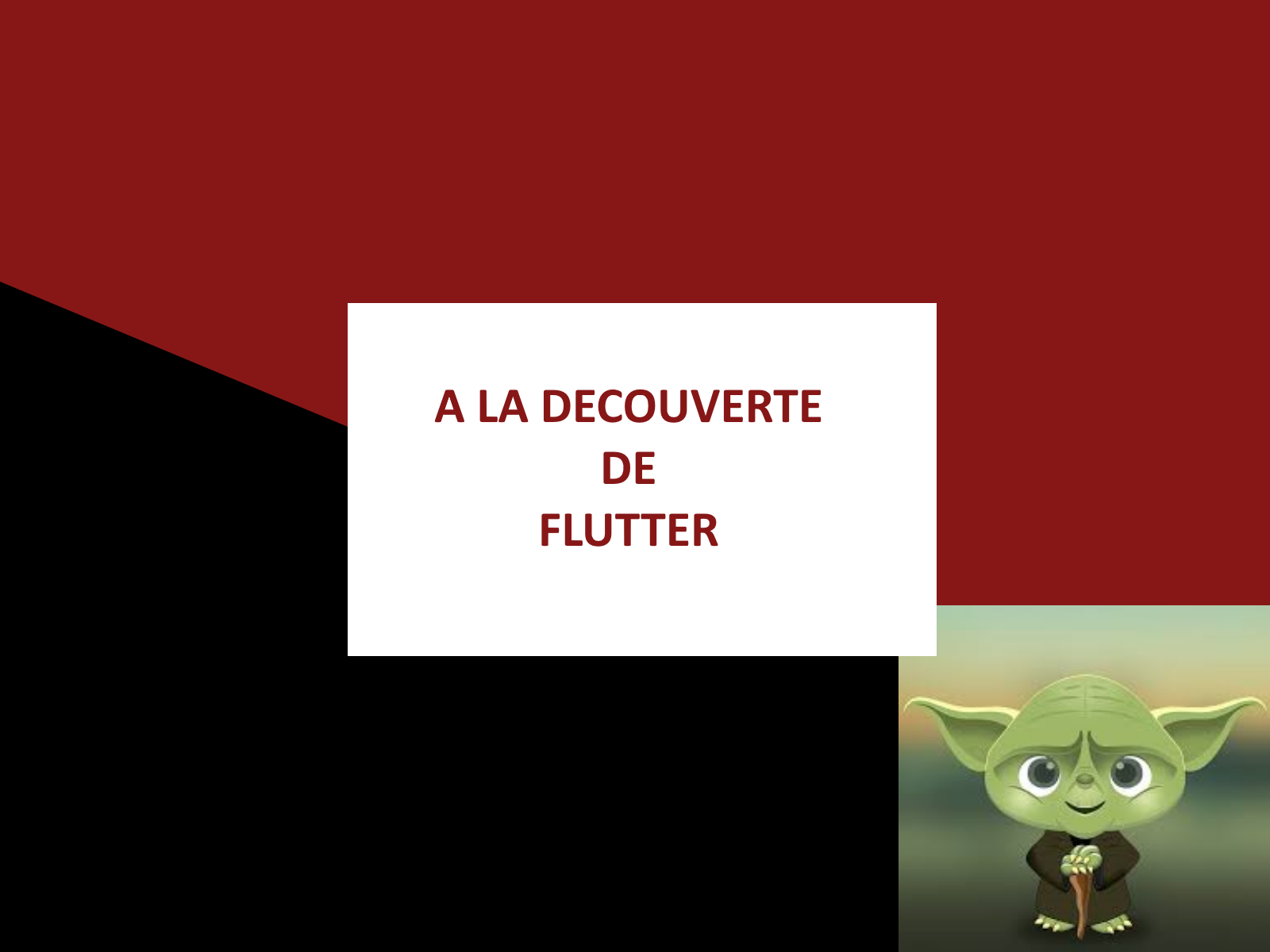 A LA DECOUVERTE DE FLUTTER